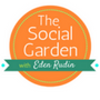 The Social Garden with Eden Rudin